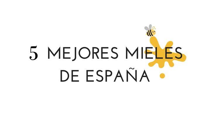 Mejores mieles crudas de España