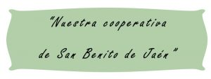 Nuestra cooperativa de San Benito